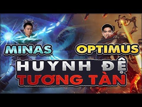 MINAS - OPTIMUS | HUYNH ĐỆ TƯƠNG TÀN