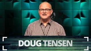 Reframing My Relationship With God - Doug Tensen