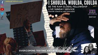 I Shoulda, Woulda, Coulda Part 1 Pastor Coach McKissic Sr.
