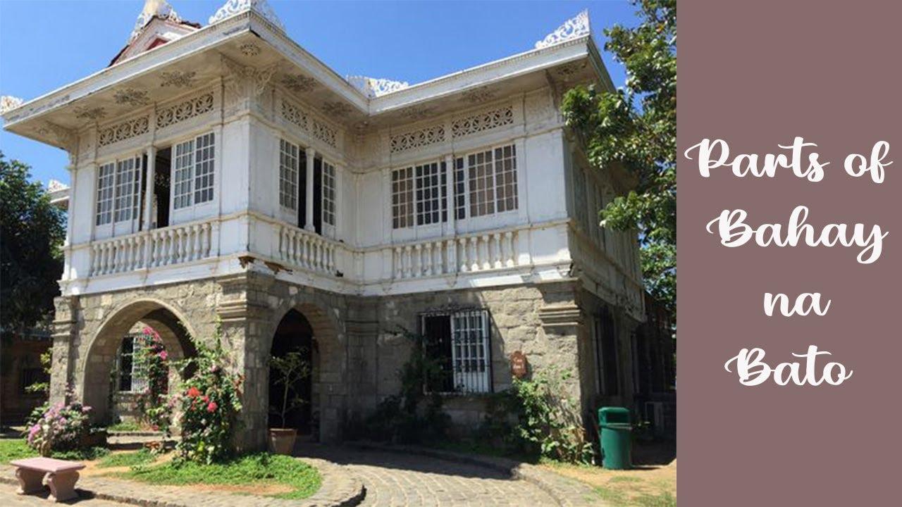 Parts Of Bahay Na Bato Philippine Architecture Youtube