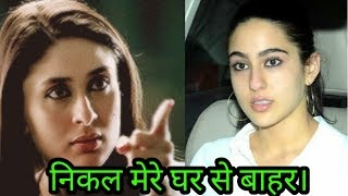 Kareena Kapoor Khan asked step daughter Sara Ali Khan to get out of Pataudi House ! OMG !Shocking