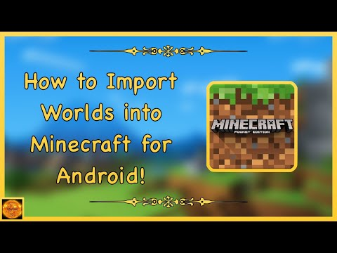 How To Import Minecraft Worlds On Android!