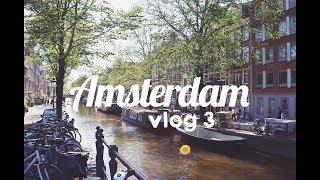 vlog#3 | amsterdam.