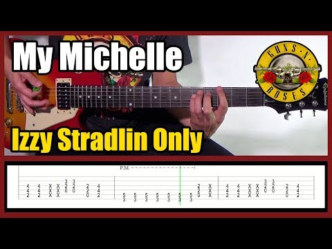 GUNS N' ROSES MY MICHELLE IZZY STRADLIN ONLY | With Tabs