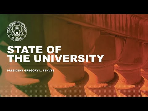 2017 State of the University Address, The University of Texas at Austin