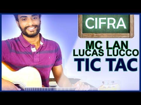 COMO TOCAR - Tic Tac (Lucas Lucco Feat. Mc Lan)