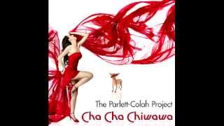 The Parlett-Colah Project - Cha Cha Chiwawa