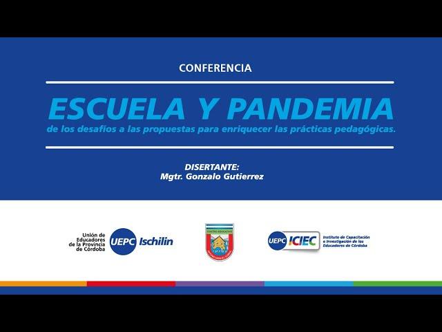Escuela y pandemia: De los desafíos a las propuestas