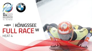 Full Race Women's Skeleton Heat 4 | KÖnigssee | BMW IBSF World Championships 2017