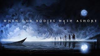 Aviators - When Our Bodies Wash Ashore (Bloodborne Song | Dark Alternative)