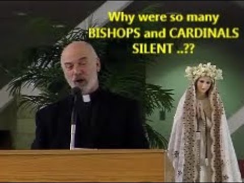 WHY WERE SO MANY BISHOPS AND CARDINALS SILENT?