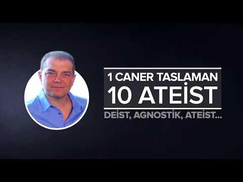 1 Caner Taslaman 10 Ateist - Deist - Agnostik