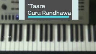 Download Hindi Video Songs - TAARE || Guru Randhawa || Piano Cover || Punjabi Song 2017 ||