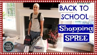 BACK TO SCHOOL SHOPPING SPREE! ALL SHOPPING DONE IN ONE DAY!