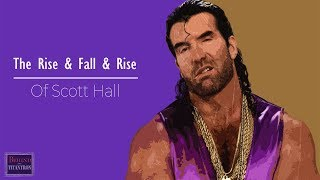 The Rise & Fall & Rise of Scott Hall | Behind The Titantron | Episode 36