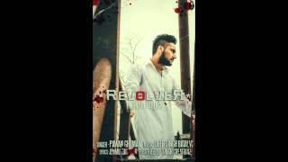 New Punjabi song 2015 - revolver (end of patience) by Pawan ghuman