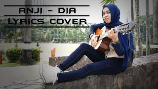 ANJI - DIA (Lyrics Video | Cover by Cimot48)