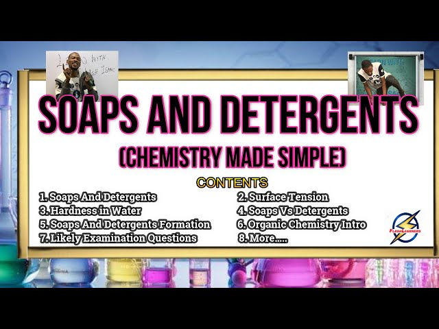 Soaps And Detergents | Chemistry For Schools, Jamb & Waec