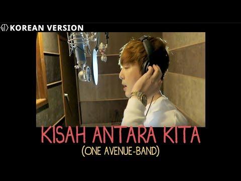 ONE AVENUE BAND - KISAH ANTARA KITA | (Versi Korea) Cover By GTI