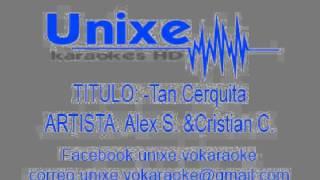 Alex Sintek Feat Cristian Castro-tan Cerquita  Demo