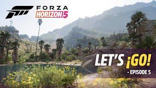 Forza Horizon 5: Let's ¡Go! – Episode 5