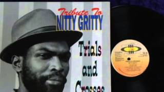Nitty Gritty- Trial And Crosses