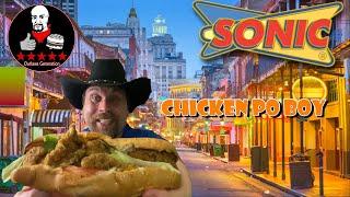 NEW Sonic Chicken Po' Boy Sandwich REVIEW