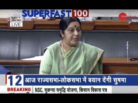 Superfast 100: Sushma Swaraj to address Parliament on Kulbhushan Jadhav case