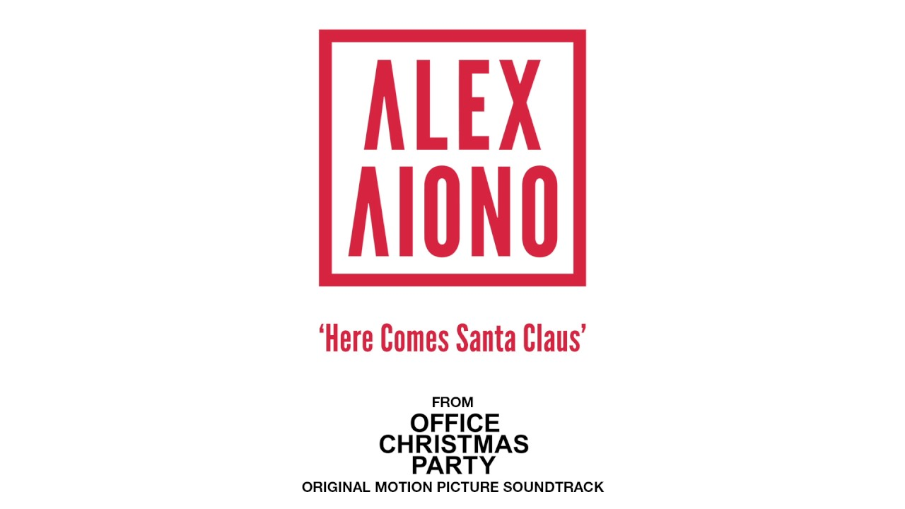 Alex Aiono - Here Comes Santa Claus from Office Christmas Party ...