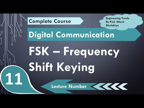 L-11 Frequency Shift Keying FSK (definition, waveform, multi level FSK, Bandwidth, Modulator & Demod