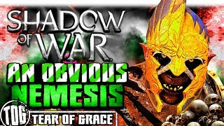 AN OBVIOUS NEMESIS   Middle Earth: Shadow of War - SHADOW WARS