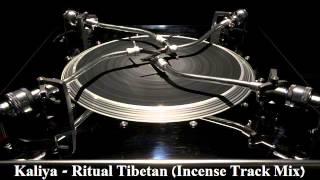 """Kaliya - Ritual Tibetan (Incense Track Mix) ♫VINYL12""""♫"""