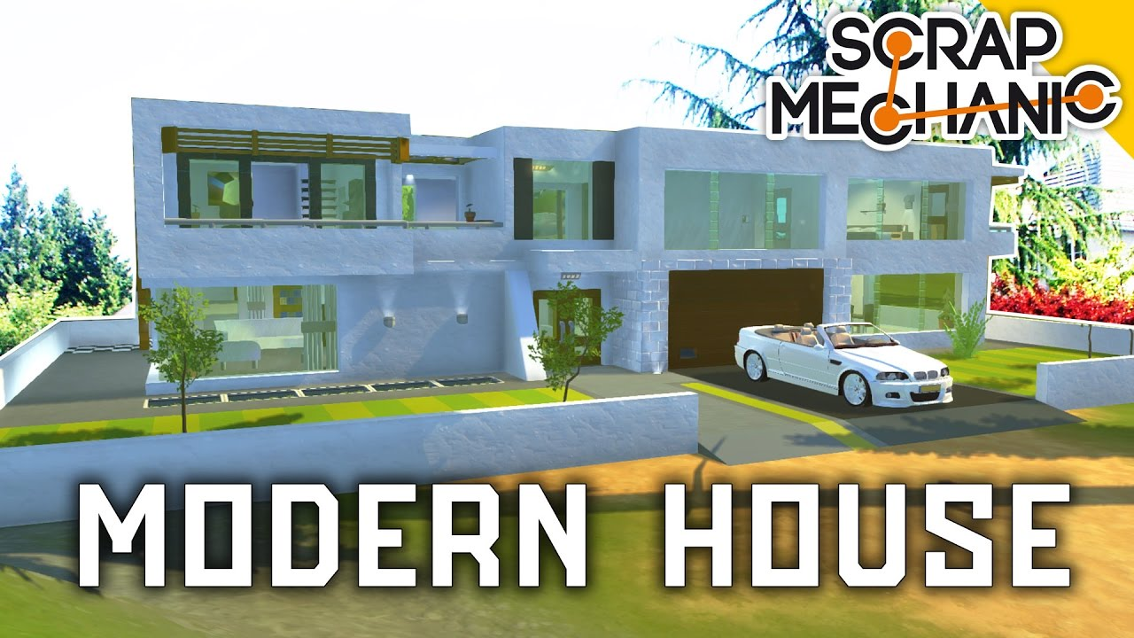 LUXURY MODERN HOUSE NEW MOD BLOCKS Scrap Mechanic 116 YouTube