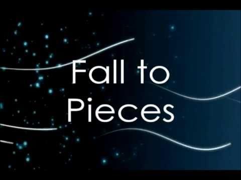 Fall To Pieces (Avril Lavigne) Lyrics