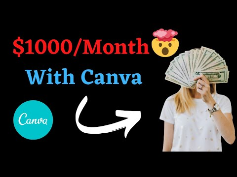 Make $1000/Month with Canva | How to earn money with canva 2021 | Earn money online