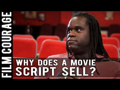 Why Does A Movie Script Sell? by  Markus Redmond
