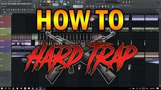 COMO HACER HARD TRAP