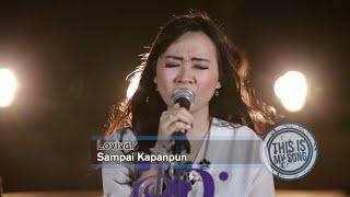 This is My Song Season 2 || LOVIVAL - SAMPAI KAPANPUN