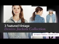 3 Featured Vintage Denim Jackets Collection Amazon Fashion, Winter 2017