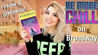 BE MORE CHILL on Broadway | Review + Giveaway! | Katherine Steele