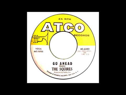 Squires - Go Ahead