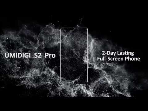 UMIDIGI S2 Pro, World's first 2-day lasting full-screen smartphone  announced!