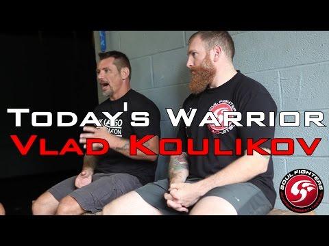 Today's Warrior: Martial Art Fusion - Vlad Koulikov
