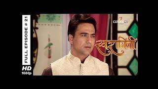Swaragini - Full Episode 21 - With English Subtitles