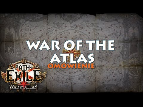 War of the Atlas - omówienie | Path of Exile