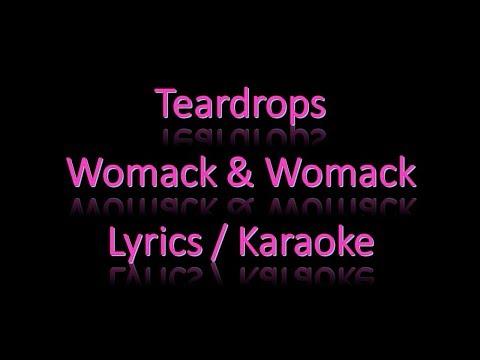 Womack & Womack Teardrops Lyrics  Karaoke