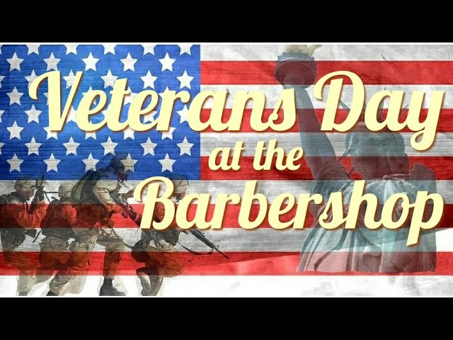 Free Haircuts + Beer for Veterans Day!         S2E6