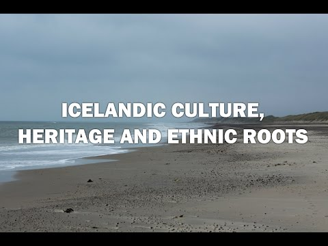 Icelandic Culture, Ethnic Roots and History Mp3
