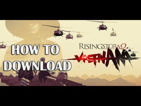 """HOW TO DOWNLOAD RISING STORM 2 VIETNAM """"Multiplayer"""" FOR PC (TORRENT)"""