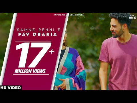 Pav Dharia : Samne Rehni E (Full Song) | White Hill Music | New Songs 2018